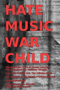 HATE MUSIC WAR CHILD - POWER LUNCHES 8th JANUARY